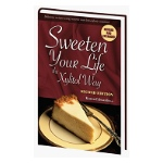 Sweeten Your Life Xylitol Cookbook